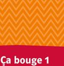 Bild für Kategorie Ça bouge 1