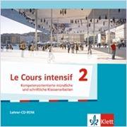 Bild von Le Cours intensif 2 Kompetenzorientierte mündliche und schriftliche Klassenarbeiten auf CD-ROM