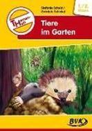 Bild von Themenheft Tiere im Garten 1./2. Klasse von Scheid, Stefanie