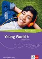 Bild von Young World 4 Pupil's Book