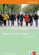 Bild von Deutsch in der Schweiz Kursbuch mit Audio-CD