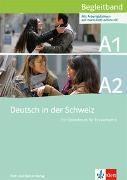 Bild von Deutsch in der Schweiz A1 und A2 Begleitband zu A1 und A2