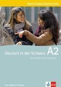 Bild von Deutsch in der Schweiz A2 Wortschatz und Grammatik