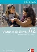 Bild von Deutsch in der Schweiz A2 Arbeitsbuch