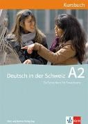 Bild von Deutsch in der Schweiz A2 Kursbuch mit 2 Audio-CDs