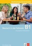 Bild von Deutsch in der Schweiz B1 Wortschatz und Grammatik