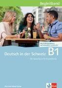 Bild von Deutsch in der Schweiz B1 Begleitband