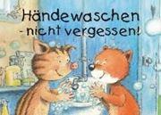 Bild von Händewaschen - nicht vergessen! Kunststoff-Schild, 29,7 x 21cm von Volmert, Julia